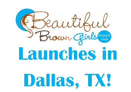 Beautiful Brown Girls launch in Dallas